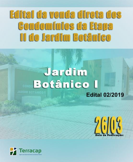 EDITAL DE CONVOCAÇÃO PARA VENDA DIRETA N° 02/2019 - JARDIM BOTÂNICO I