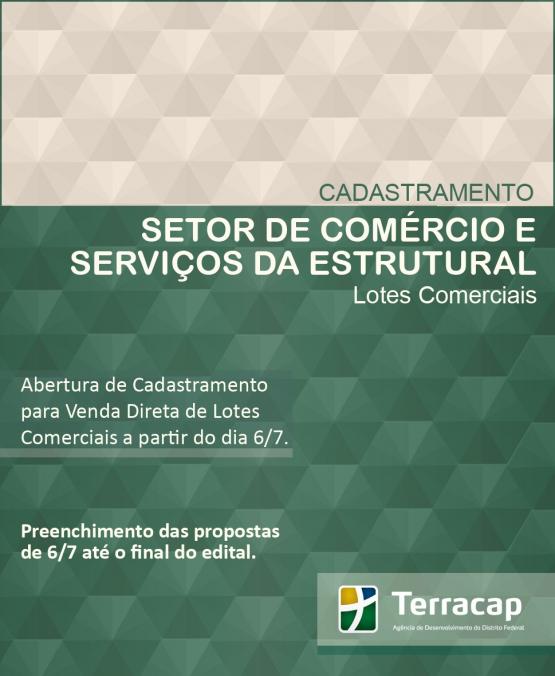 CADASTRAMENTO PARA VENDA DIRETA DE LOTES NO SETOR DE COMÉRCIO E SERVIÇOS DA ESTRUTURAL