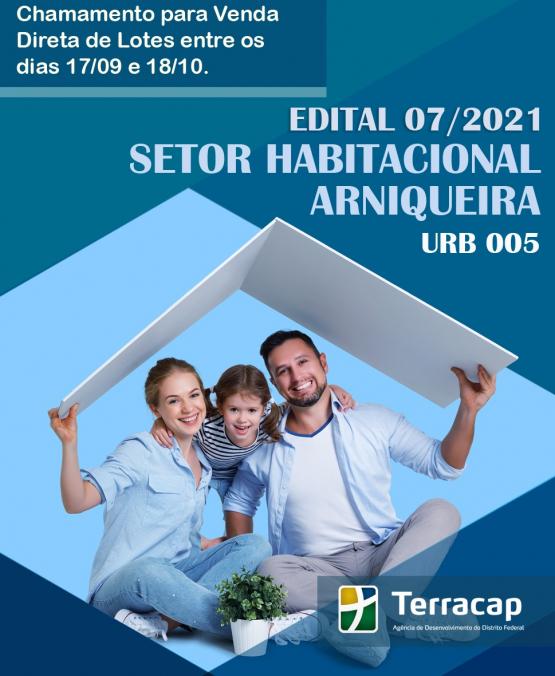 Edital 07/2021 - Venda Direta Arniqueira URB 05