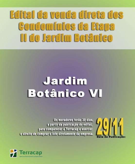 EDITAL DE CONVOCAÇÃO PARA VENDA DIRETA -  JARDIM BOTÂNICO VI
